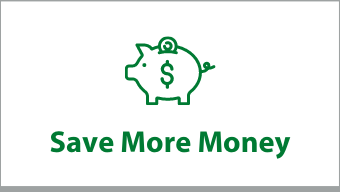 """Clickable box that says """"Save More Money"""""""